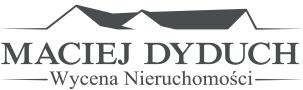 Maciej Dyduch – profesjonalna wycena nieruchomości