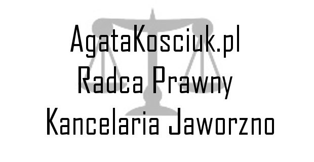 Prawnik Agata Kościuk – kancelaria adwokacka
